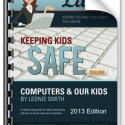 Keeping Kids Safe Online Cyber Safety Parent Manual