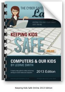 Keeping Kids Safe Online 2013 edition