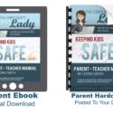 """""""Keeping Kids Safe Online"""" Parent Manual"""