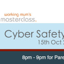 Free Cyber Safety Webinar For Parents