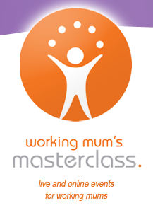 Working Mum's Masterclass
