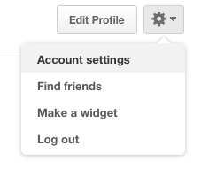 Go to your profile and click the cog wheel